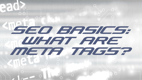 SEO Basics What Are Meta Tags