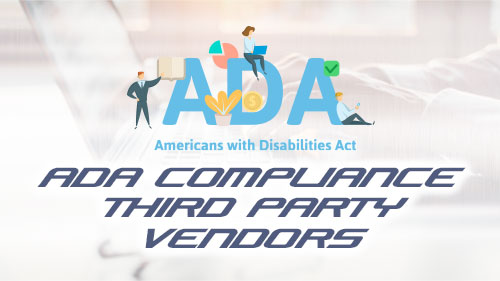 ADA compliance third party vendors
